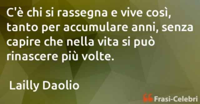frasi di  Lailly Daolio
