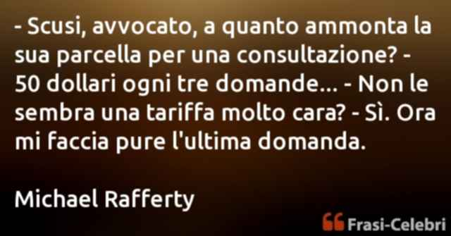 frasi di Michael Rafferty