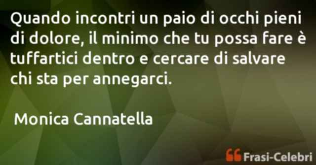 frasi di  Monica Cannatella