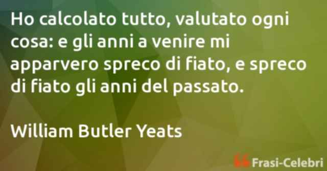 frasi di William Butler Yeats