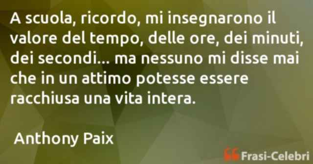 frasi di  Anthony Paix