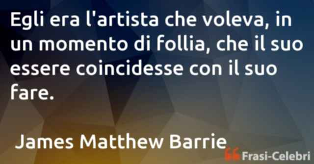 frasi di  James Matthew Barrie