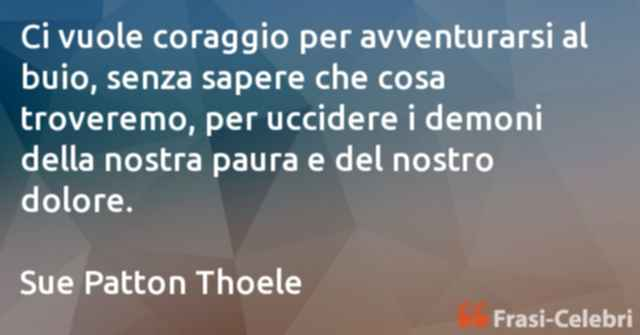 frasi di Sue Patton Thoele