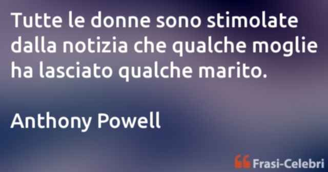 frasi di Anthony Powell