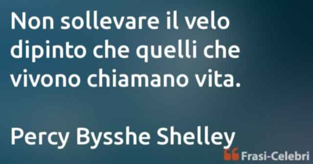 frasi di Percy Bysshe Shelley