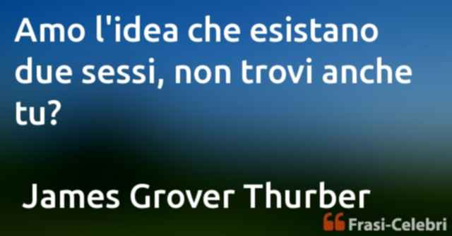 frasi di James Grover Thurber